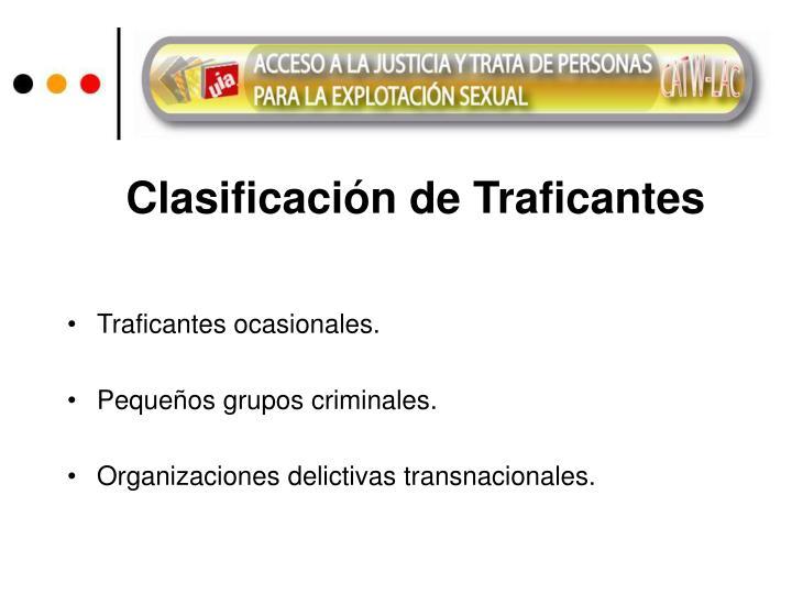 Clasificación de Traficantes
