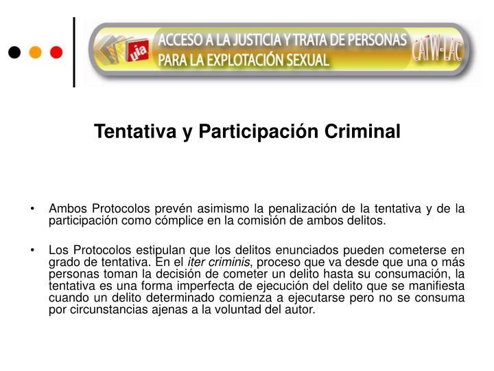 Tentativa y Participación Criminal