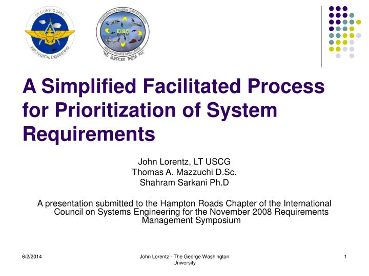 a simplified facilitated process for prioritization of system requirements n.