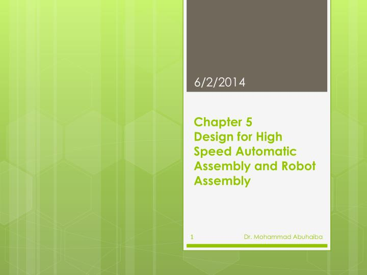 chapter 5 design for high speed automatic assembly and robot assembly n.
