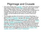 pilgrimage and crusade