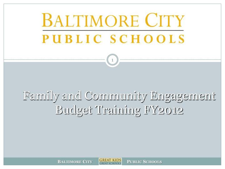 family and community engagement budget training fy2012 n.