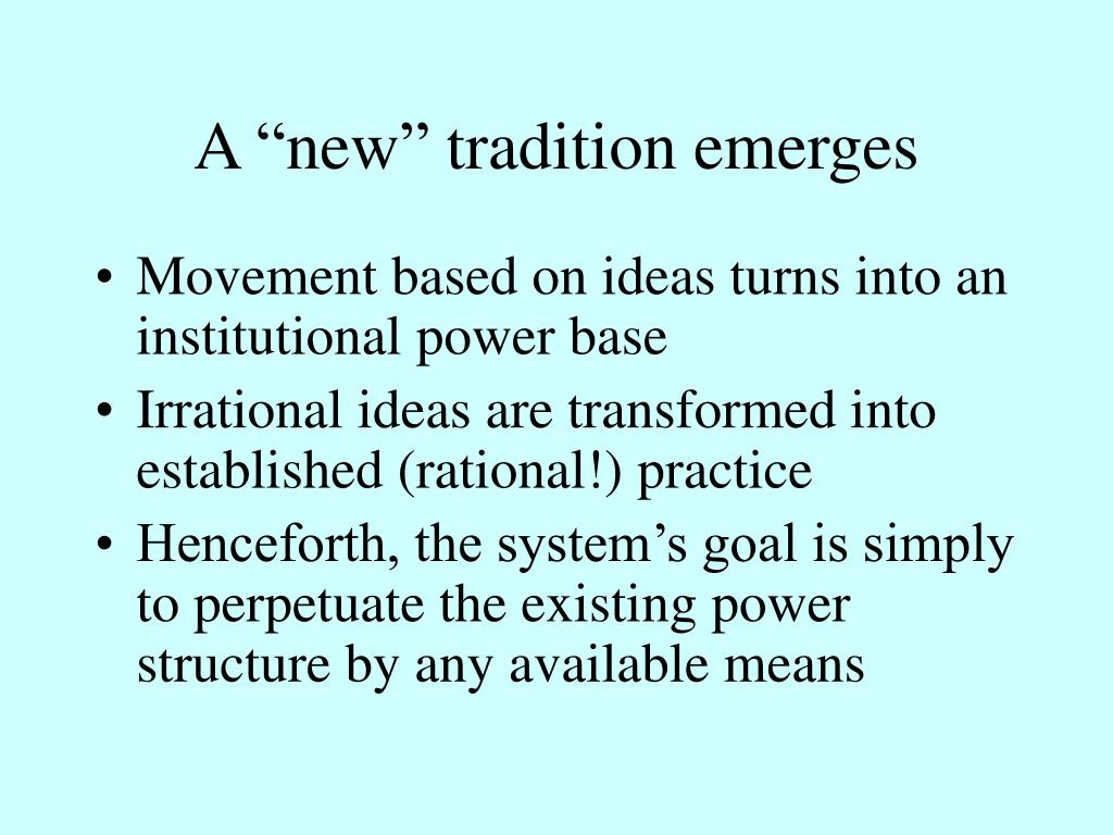 """A """"new"""" tradition emerges"""