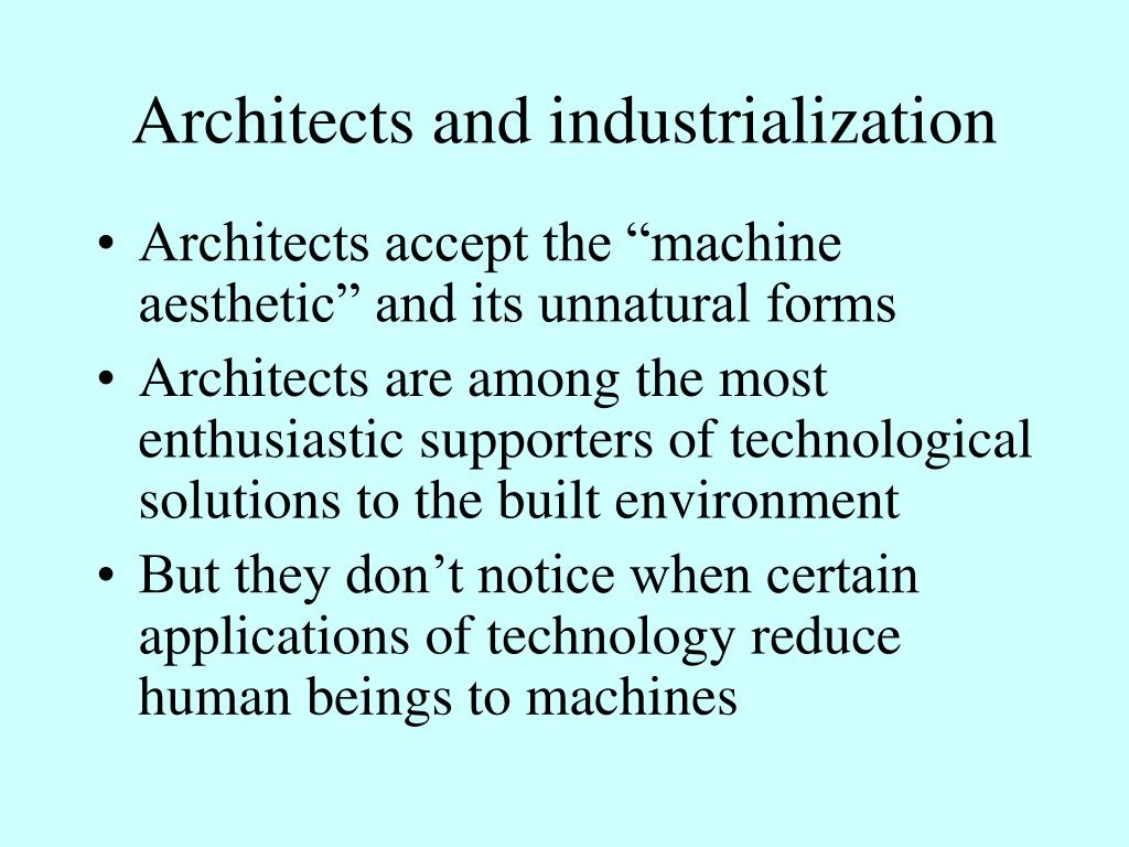Architects and industrialization