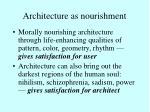 architecture as nourishment