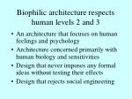biophilic architecture respects human levels 2 and 3