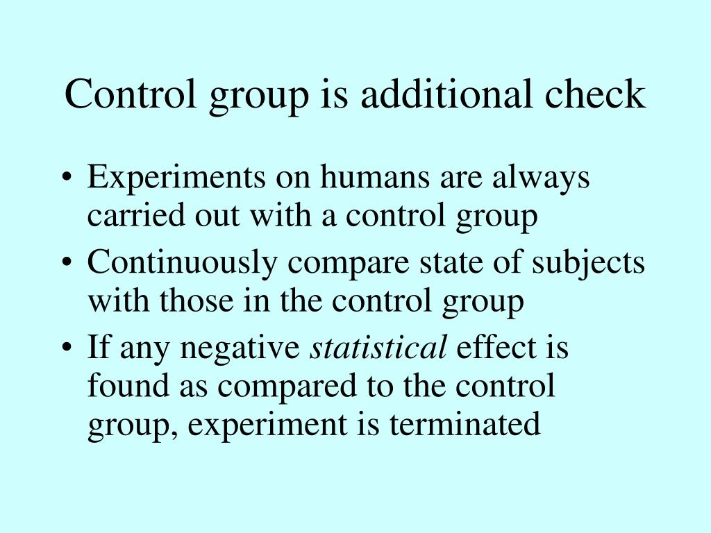 Control group is additional check