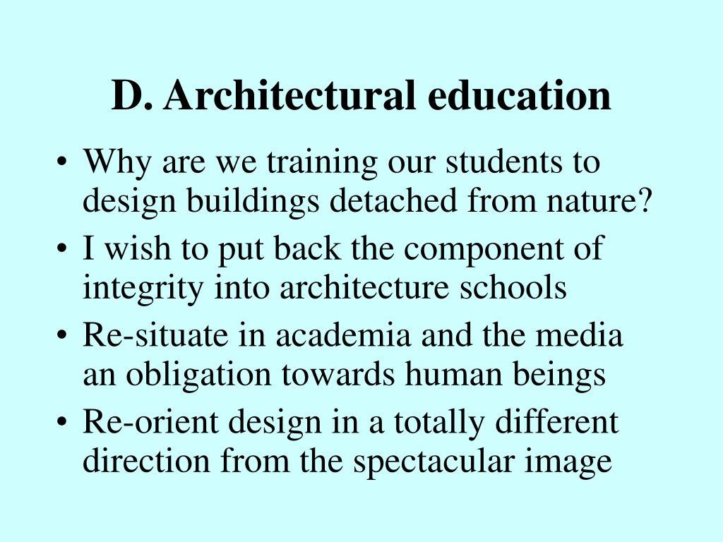 D. Architectural education