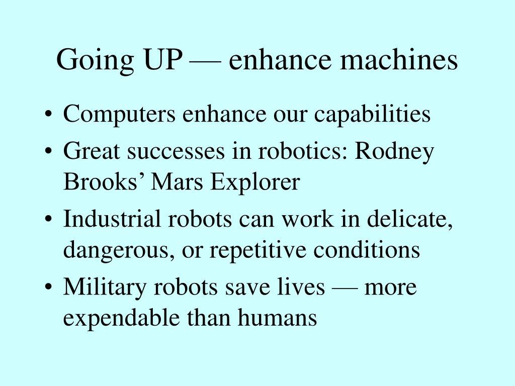 Going UP — enhance machines