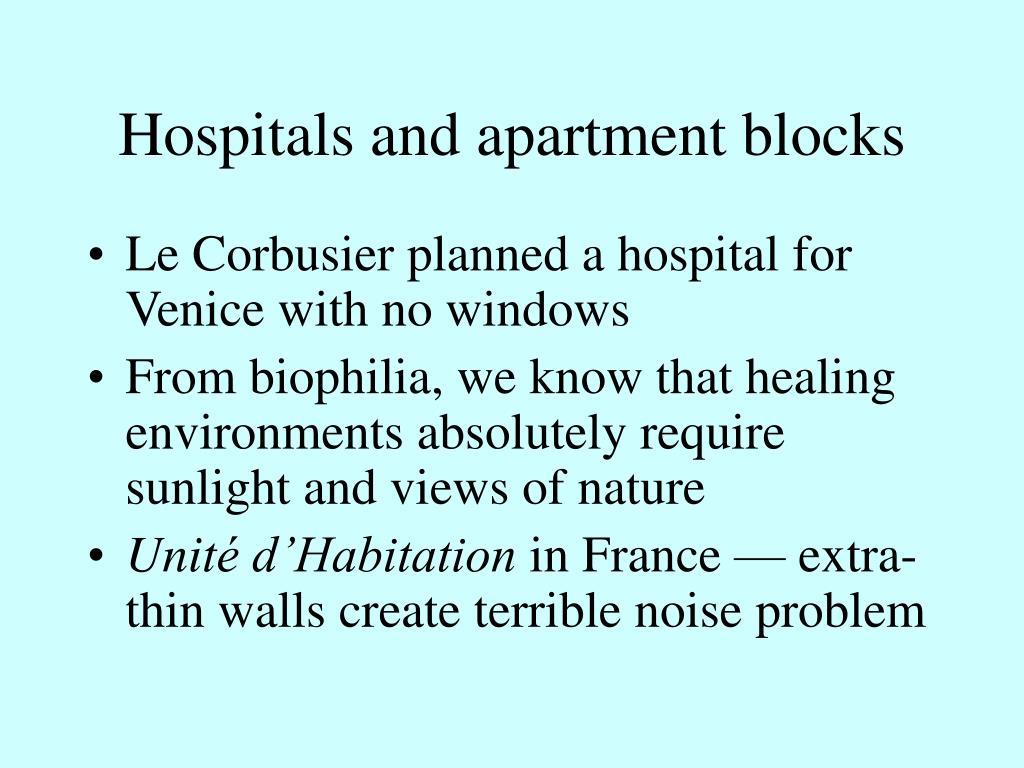 Hospitals and apartment blocks