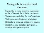 main goals for architectural education