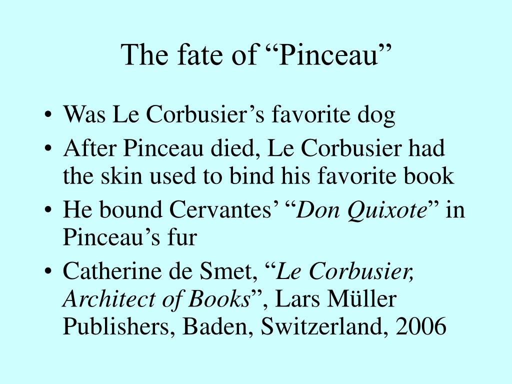 """The fate of """"Pinceau"""""""