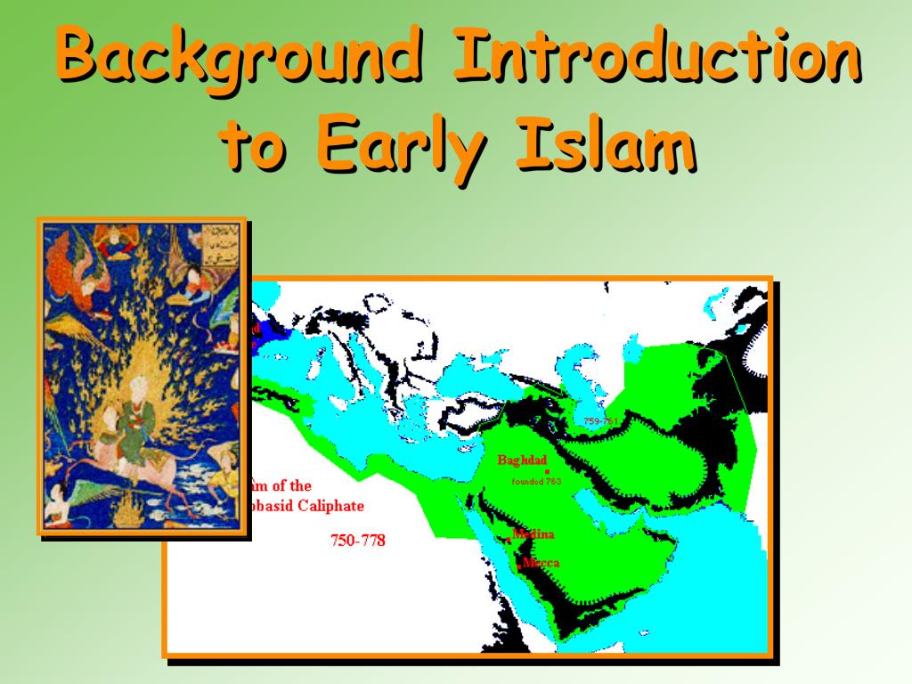 background introduction to early islam l.
