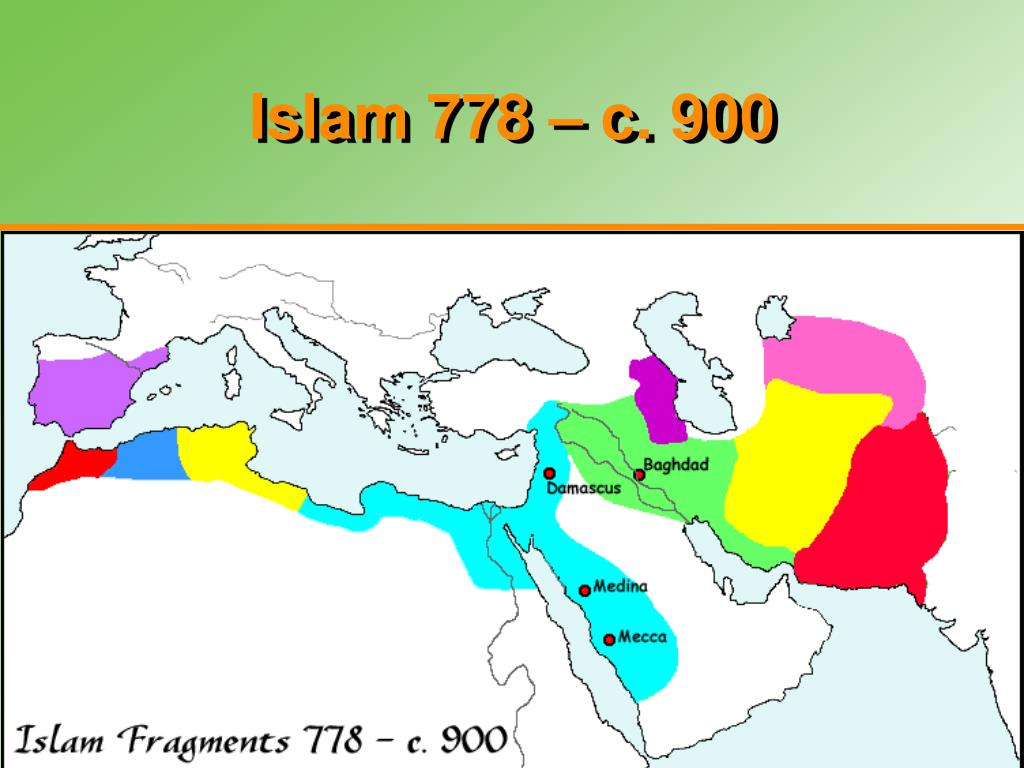 Islam 778 – c. 900