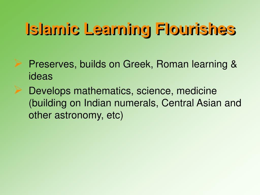 Islamic Learning Flourishes