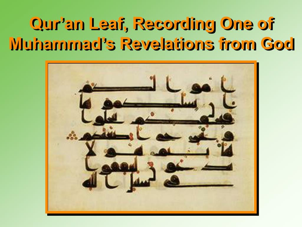 Qur'an Leaf, Recording One of Muhammad's Revelations from God