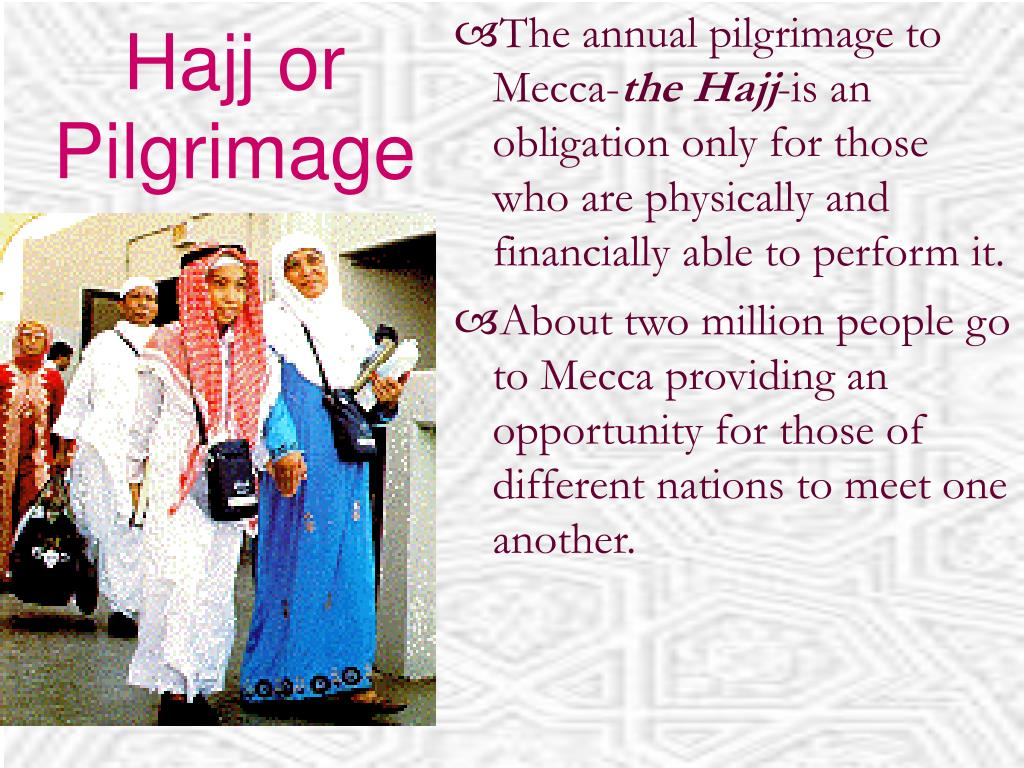 Hajj or Pilgrimage