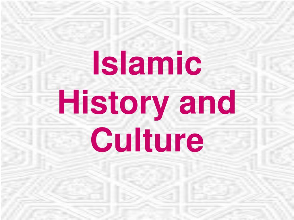 islamic history and culture l.