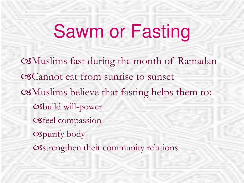 Sawm or Fasting