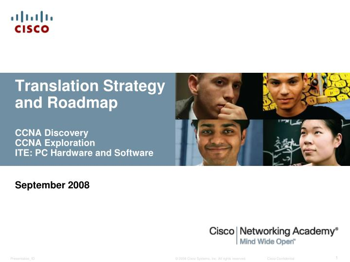 translation strategy and roadmap ccna discovery ccna exploration ite pc hardware and software n.