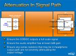 attenuation in signal path
