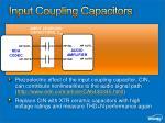input coupling capacitors