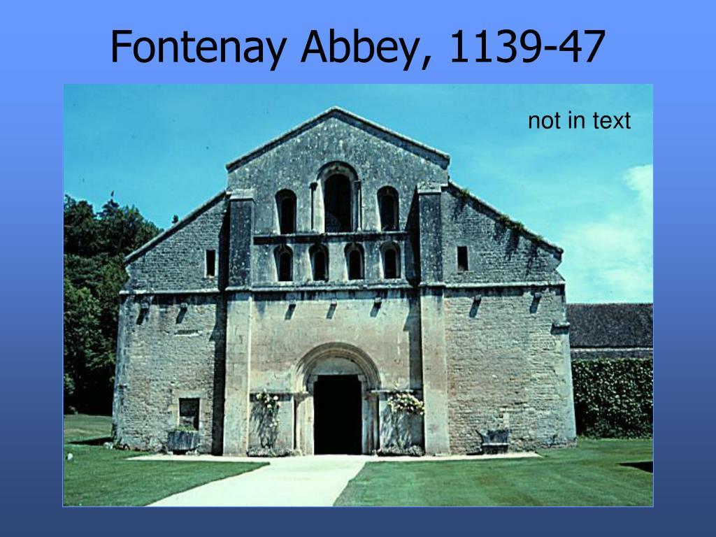Fontenay Abbey, 1139-47