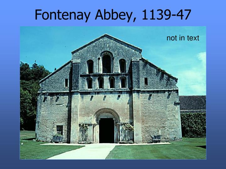 Fontenay abbey 1139 47
