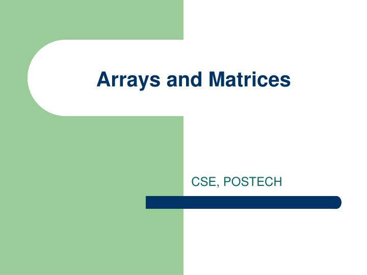 arrays and matrices n.