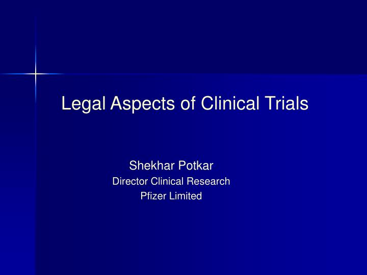 legal aspects of clinical trials n.