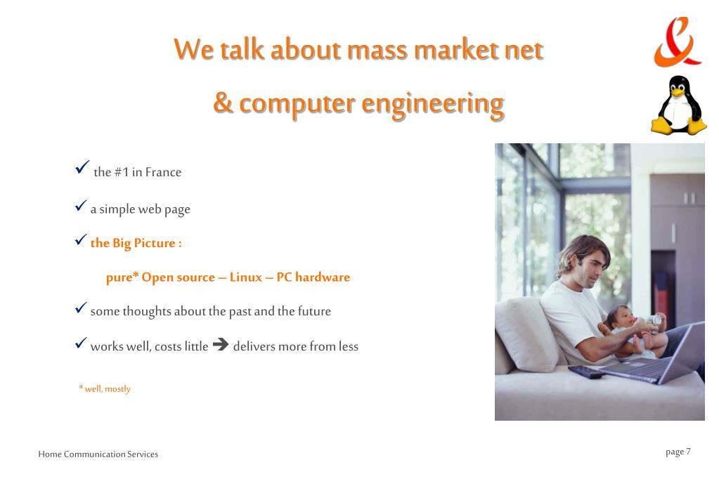 We talk about mass market net