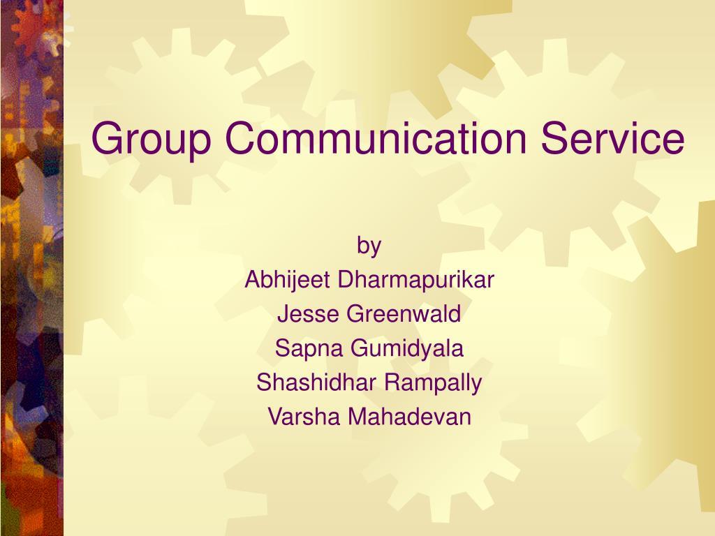 group communication service l.