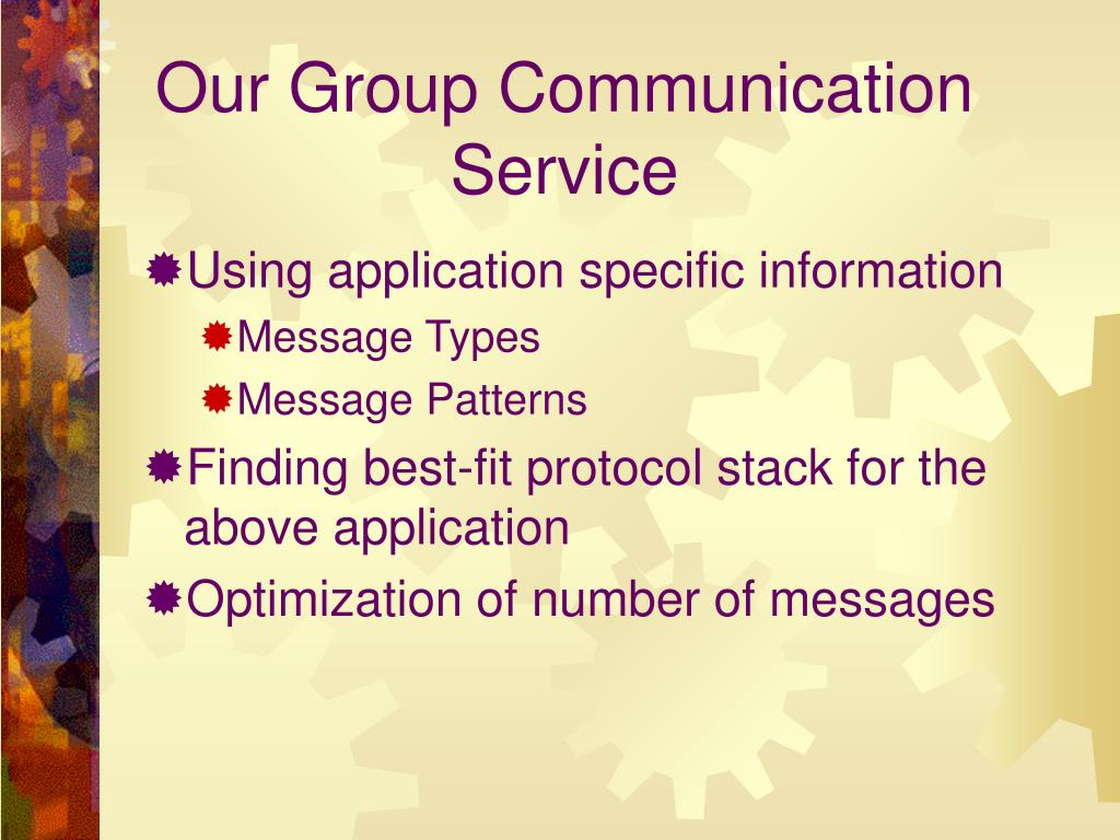 Our Group Communication Service