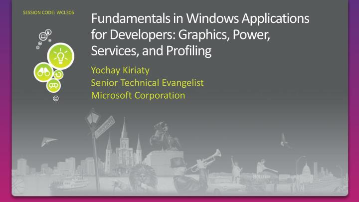 fundamentals in windows applications for developers graphics power services and profiling n.