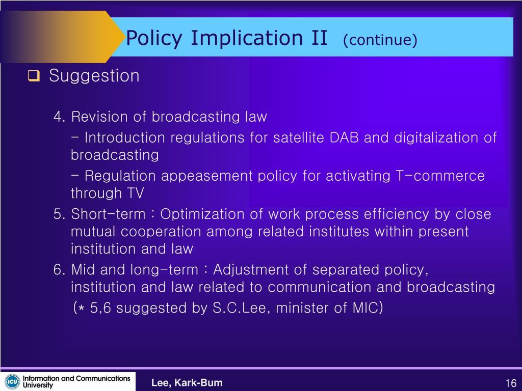 Policy Implication II