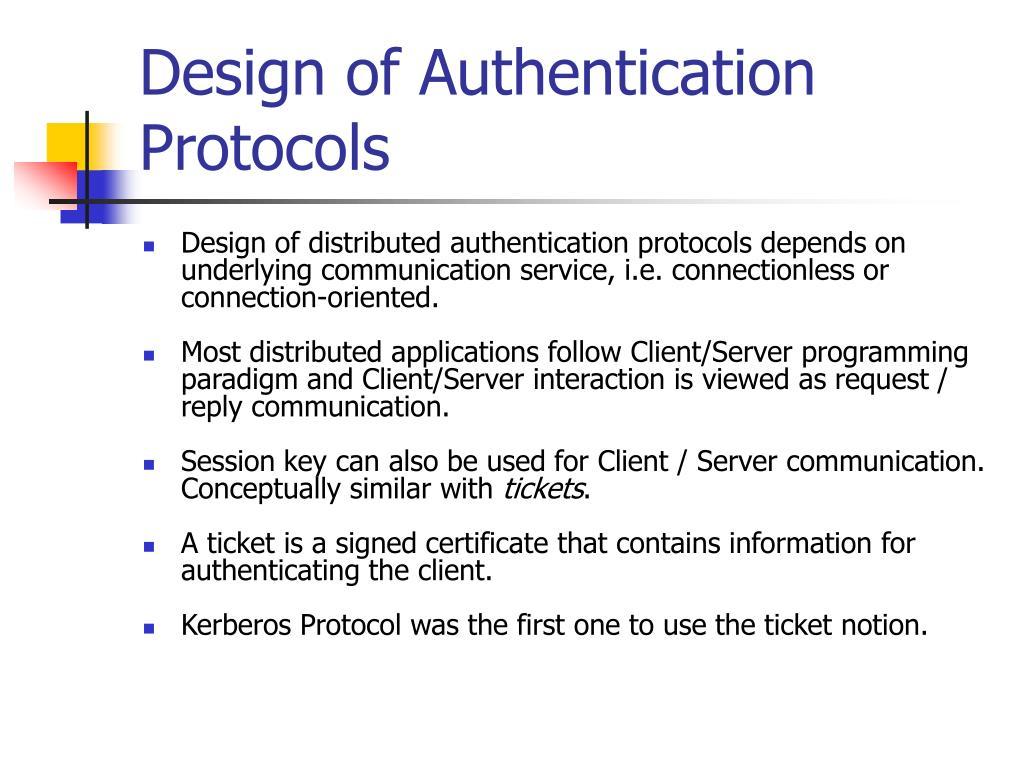 Design of Authentication Protocols