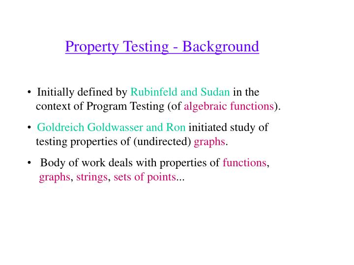 Property testing background