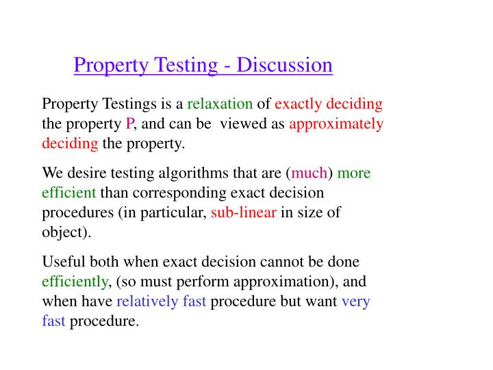 Property Testing - Discussion