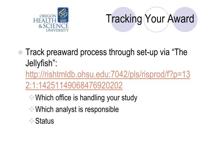 Tracking Your Award