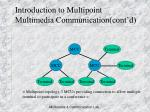 introduction to multipoint multimedia communication cont d7