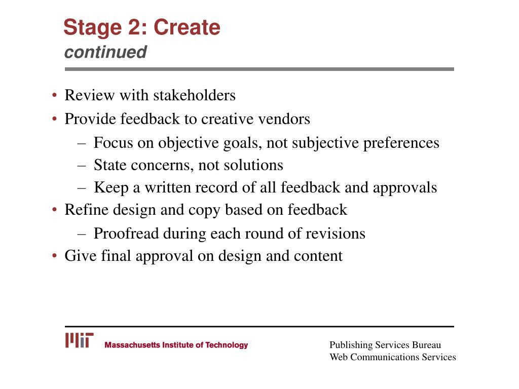 Stage 2: Create