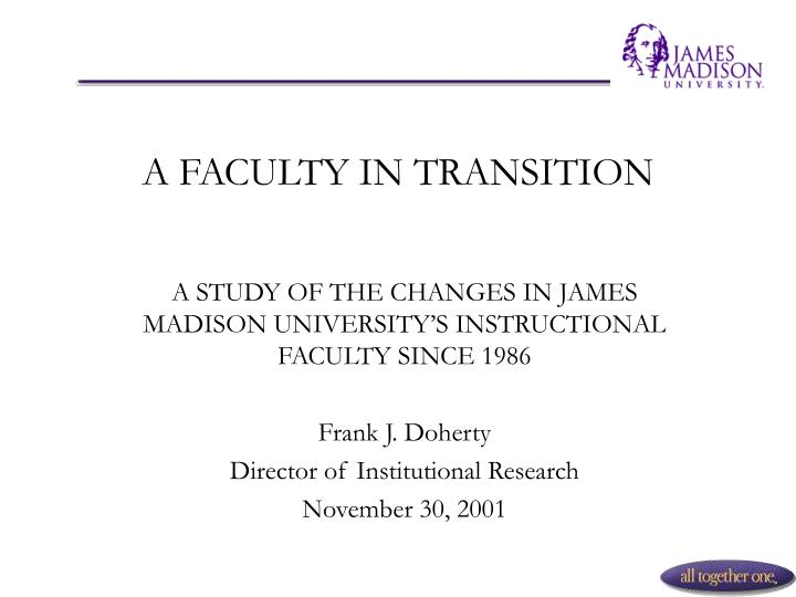 A faculty in transition