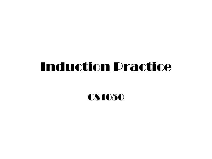 induction practice n.