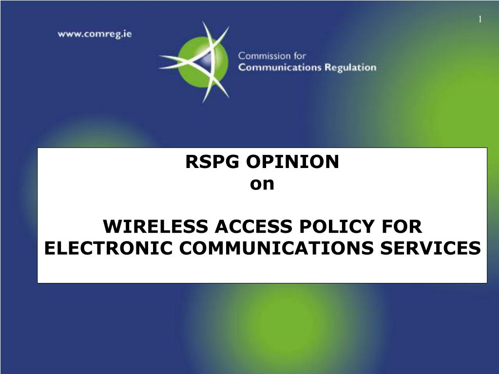rspg opinion on wireless access policy for electronic communications services l.