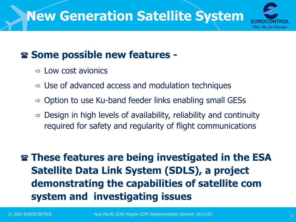 New Generation Satellite System