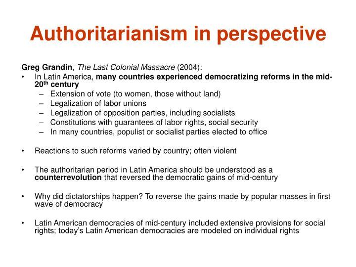 Authoritarianism in perspective
