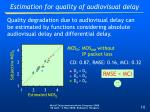 estimation for quality of audiovisual delay