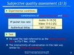subjective quality assessment 2 3
