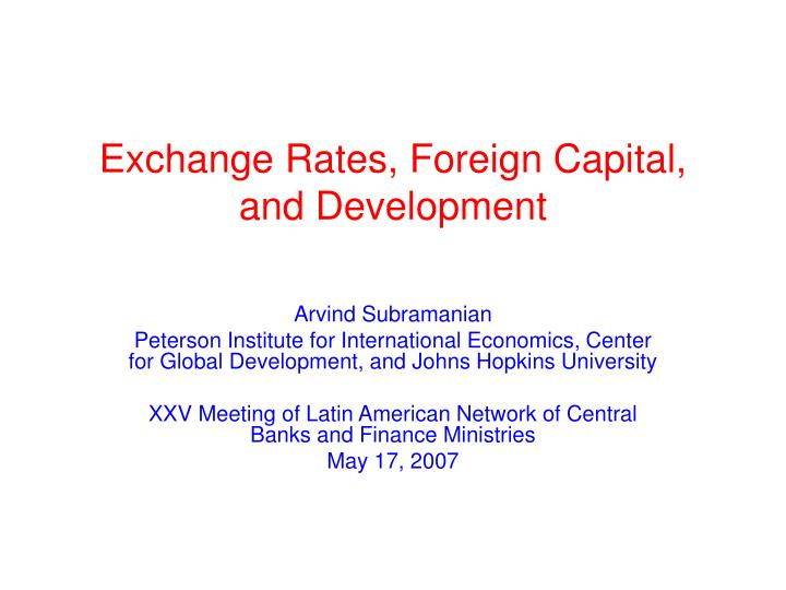 exchange rates foreign capital and development n.