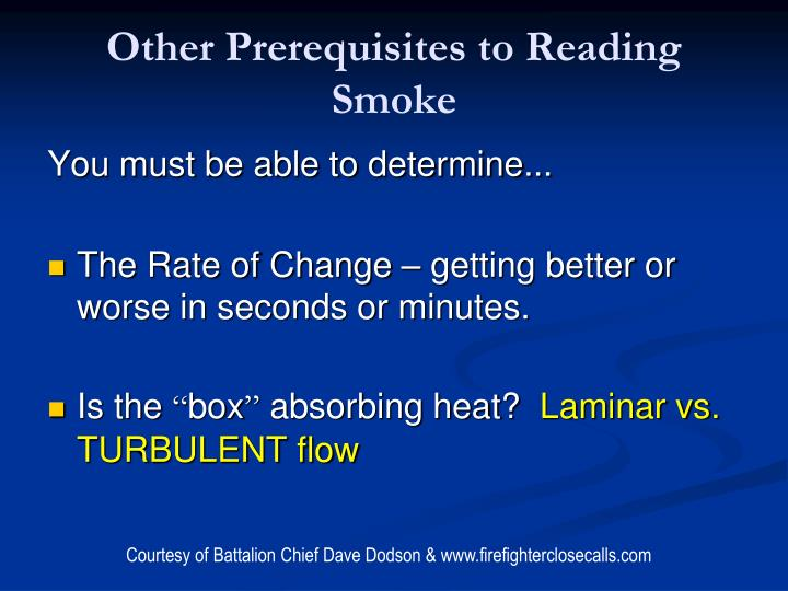Other Prerequisites to Reading Smoke